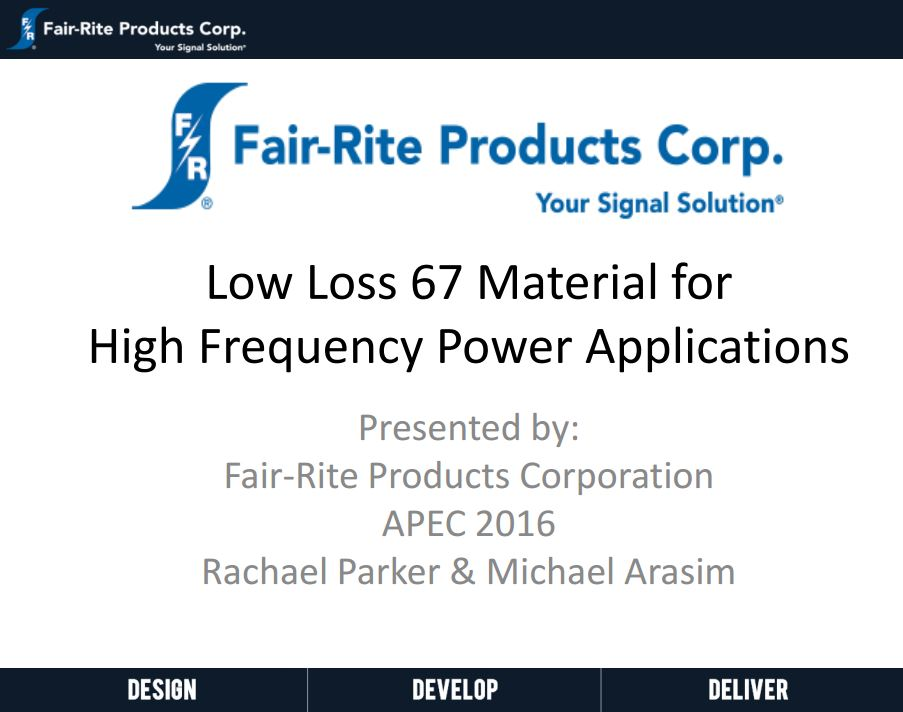 Low Loss 67 Material for High-Frequency Power Applications