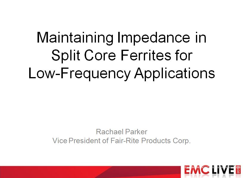 Maintaining Impedance in High-Permeability, Split Core Ferrites for Low-Frequency Applications