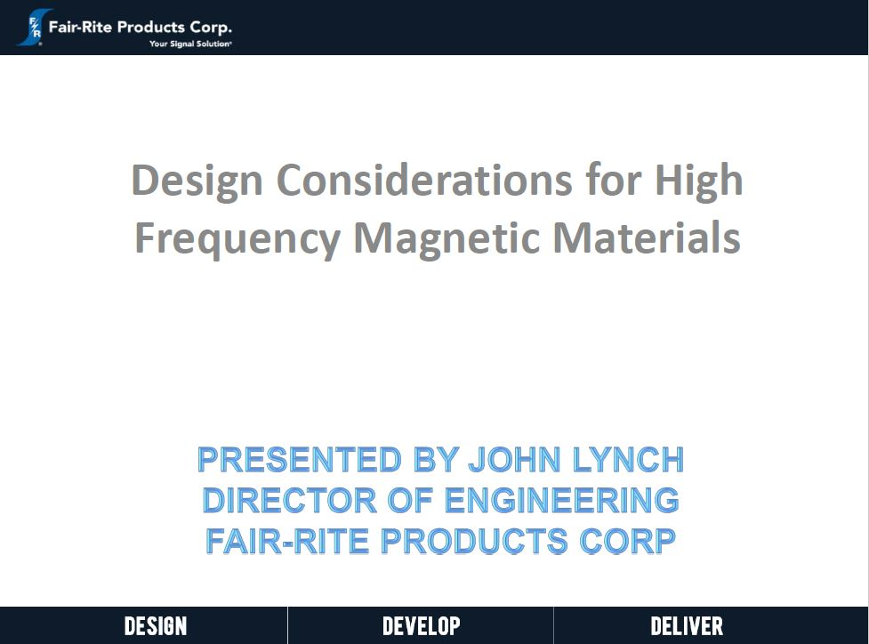 Design Considerations for High Frequency Magnetic Materials